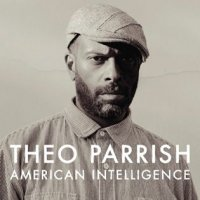 THEO PARRISH / AMERICAN INTELLIGENCE (3LP)