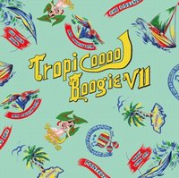 MURO / Tropicooool Boogie VII (MIX-CD/紙ジャケ)