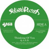 Q.A.S.B. : Thinking Of You / Thinking Of You feat. Hero-a-key (7