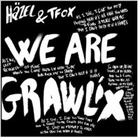 Häzel & Tfox / We Are Grawlix (EP)