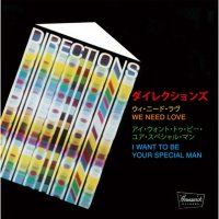 DIRECTIONS / ディレクションズ : WE NEED LOVE / I WANT TO BE YOUR SPECIAL MAN (7