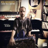 Nitai Hershkovits : I Asked You a Question (LP)