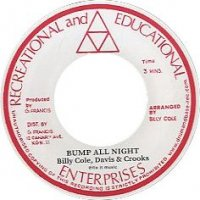Billy Cole : Bump All Night / Woman (7