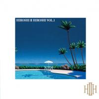 HIROSHI � HIROSHI : HIROSHI � HIROSHI VOL.1 (LP)