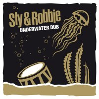 Sly & Robbie : Underwater Dub (180g 2LP/+CD)