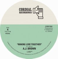 A.J.BROWN / MAKING LOVE TOGETHER (7'')