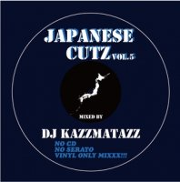 DJ KAZZMATAZZ / JAPANESE CUTZ VOL.5 (MIX-CD)