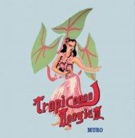 MURO / Tropicooool Boogie Vol.3 (2MIX-CD/紙ジャケ)
