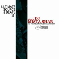 DJ MISTA SHAR : Ultimate Source & Beats 3 (MIX-CD)
