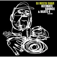 DJ MISTA SHAR / Ultimate Source & Beats 4 (MIX-CD)