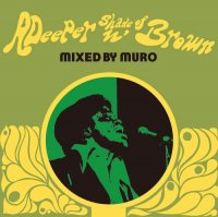 MURO / A Deeper Shade of Brown (MIX-CD/紙ジャケット仕様)