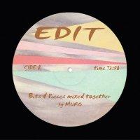 MURO / EDIT ~ Bits & Pieces mixed together ~ (MIX-CD)