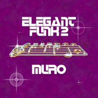 MURO / Elegant Funk 2 (MIX-CD/紙ジャケット仕様)