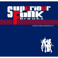 MURO / Superior Funk Breaks (MIX-CD)