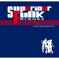 MURO / Superior Funk Breaks (MIX-CD)