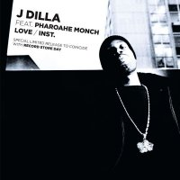 J Dilla / Love feat. Pharoahe Monch (7