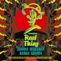 Real Thing : Cumbia Descarga / Ragga Cumbia (7