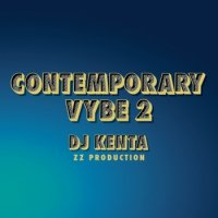 DJ KENTA(ZZ PRODUCTION) : Contemporary Vybe2 (MIX-CD)