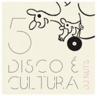 DJ NUTS : DISCO É CULTURA 5 (MIX-CD)