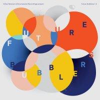 V.A. : Future Bubblers 1.0 -LTD 500 pressing (LP)