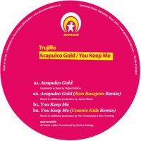 Trujillo / Acapulco Gold - You Keep Me (12