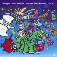 "Reggae Disco Rockers:Land Of Make Believe / 天気雨 (7"")"