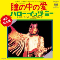 TODD RUNGREN / I SAW THE LIGHT - HELLO IT'S ME (7