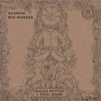 Bacao Rhythm & Steel Band / Scorpio - 8th Wonder (7