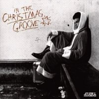 V.A. : In The Chritmas Groove (2LP)