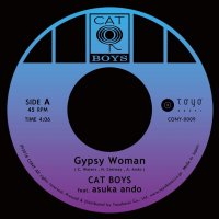 "予約商品・CAT BOYS feat asuka ando : Gypsy Woman / Day Dreaming (7"")"