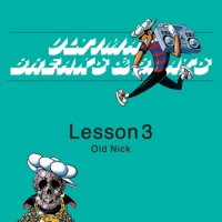 OLD NICK a.k.a. DJ HASEBE : ULTIMATE BREAKS & BEATS -Lesson 3 (MIX-CD)