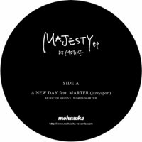 DJ Motive / Majesty EP - Feat. Marter (7