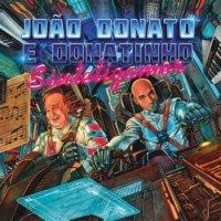 Joao Donato & Donatinho / Sintetizamor (LP)