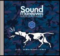 予約商品・Sound Maneuvers (DJ Mitsu The Beats & DJ Mu-R) : 13th Anniversary Mix (MIX-CDR)