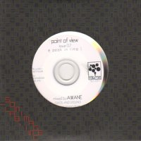 AWANE / Point Of View : issue 02 - a peak in time I (MIX-CD)