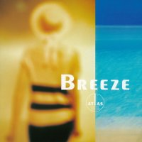 Atlas / Breeze (LP)