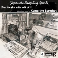 Kuma the Sureshot : Japanese Sampling Sports / Ben the Ace suite edit pt.1 (MIX-CD)