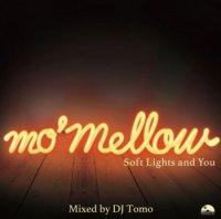 DJ Tomo : mo' mellow  (MIX-CD)