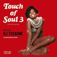 DJ TOZAONE : Touch of Soul 3 (MIX-CD)