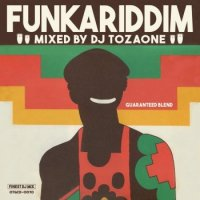 DJ TOZAONE : FUNKARIDDIM (MIX-CD)