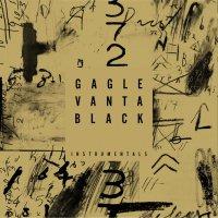 GAGLE : Vanta Black  Instrumentals (2LP)