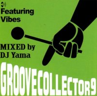 DJ YAMA : Groove Collector Vol.9 (MIX-CD)
