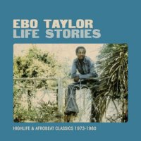 Ebo Taylor : Life Stories (2LP/repress)