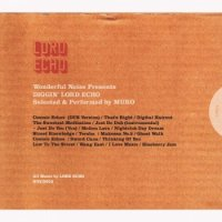 LORD ECHO mixed & selected by MURO : Diggin' LORD ECHO (MIX-CD)