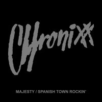 "予約商品・CHRONIXX:Majesty / Spanish Town Rockin (7"")"