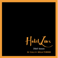 DJ D.A.I. & KILLA TURNER / B.D. : HOTEL LINX 3 (MIX-CD)