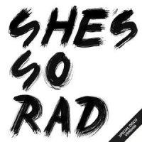She' s So Rad : Last Dance E.P. (12