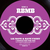 "Lil' Dave : I Would Die for You (7"")"