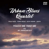 "URBAN BLUES QUARTET : TOUCH ME TAKE ME / MY JAMAICAN GUY (7"")"