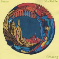 Senna & Nia Riddle : Crossing (MIX-CD)